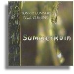 CD - Summer Rain - Tony O'Connor