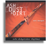 CD - Ash Dust & Dirt - Ash Dargan