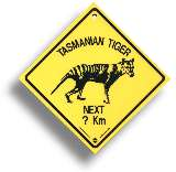 "Roadsign ""Tasmanian Tiger"" medium"